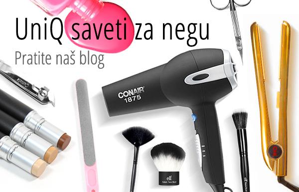 UniQ blog | saveti za negu kose, tela i noktiju | Kako da sami brinete o sebi